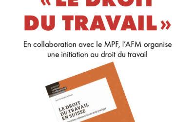 SUPER SOIREE à l'AFM «Formation-débat sur le Droit du travail» 15 septembre 2021